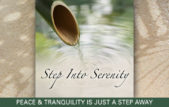 Step Into Serenity
